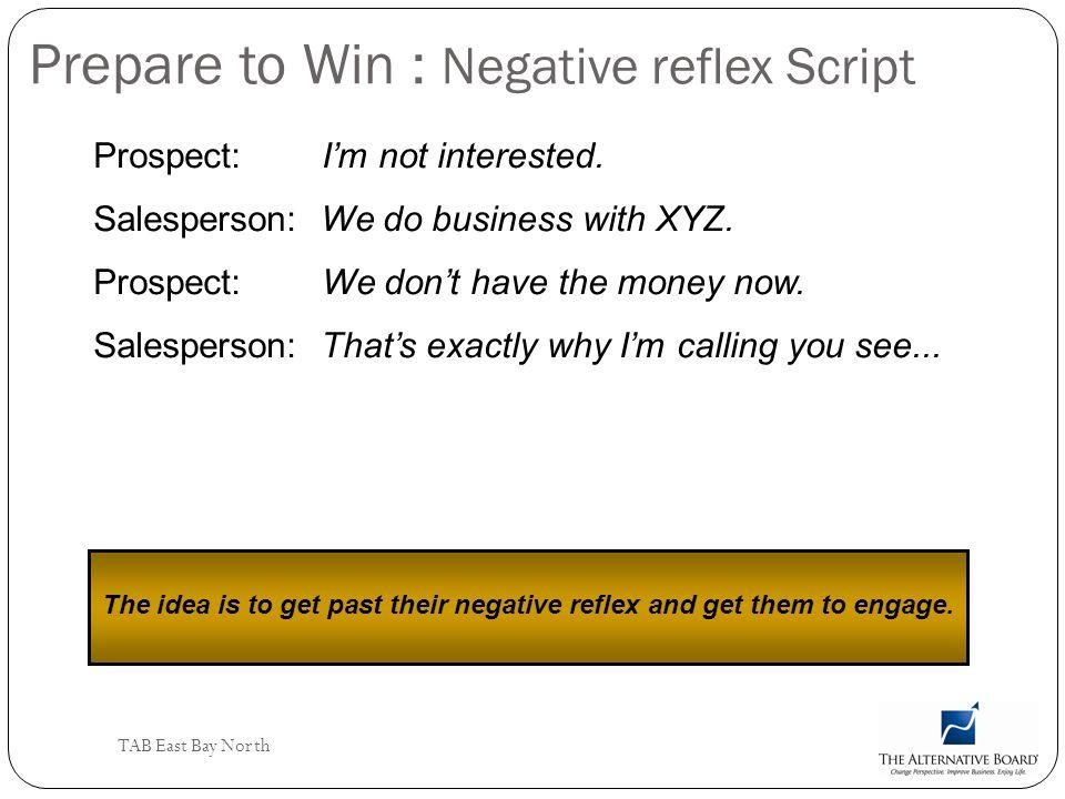 Prepare to Win : Negative reflex Script