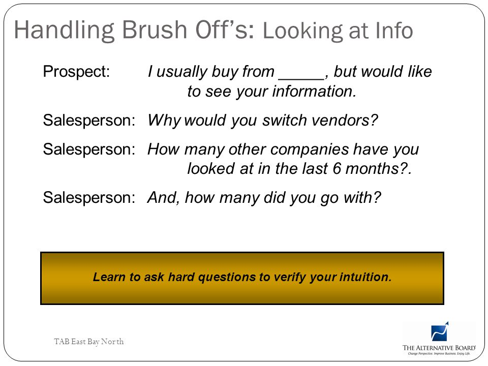 Handling Brush Off's: Looking at Info