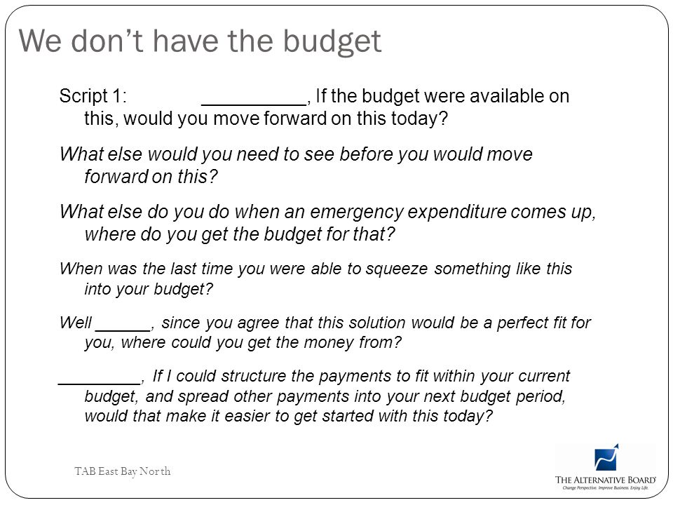 We don't have the budget