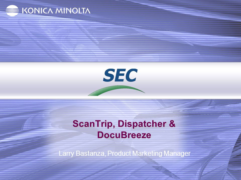 ScanTrip, Dispatcher & DocuBreeze