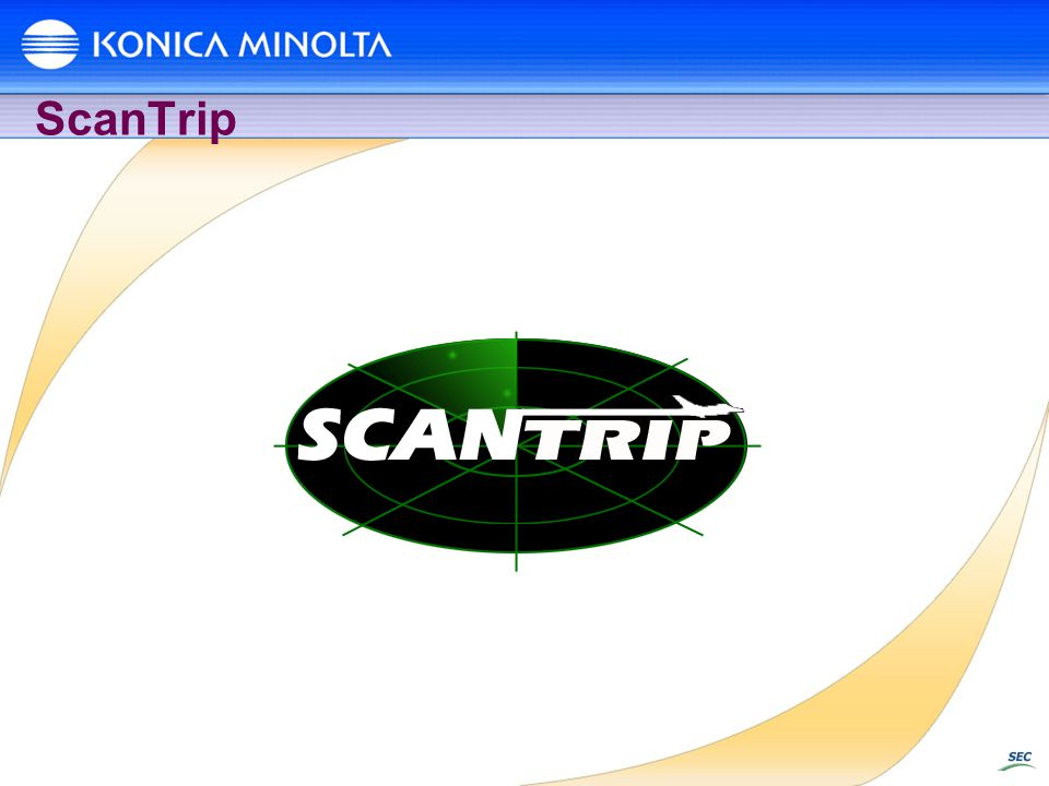 ScanTrip So let's talk a little about ScanTrip.