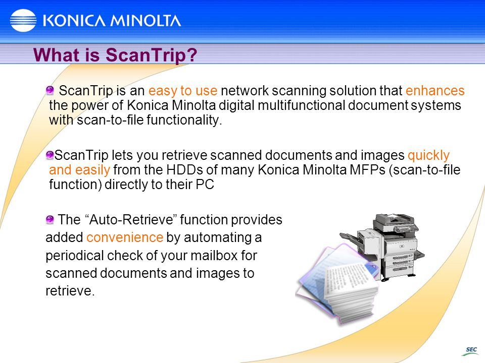 What is ScanTrip