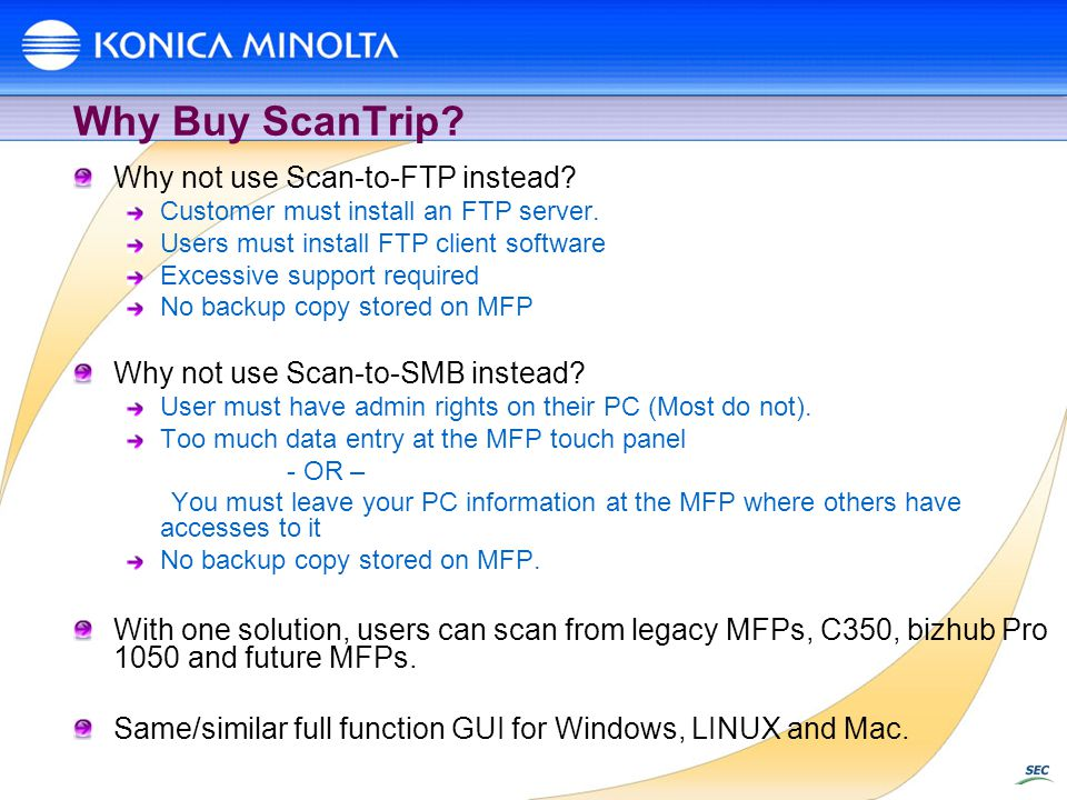 Why Buy ScanTrip Why not use Scan-to-FTP instead