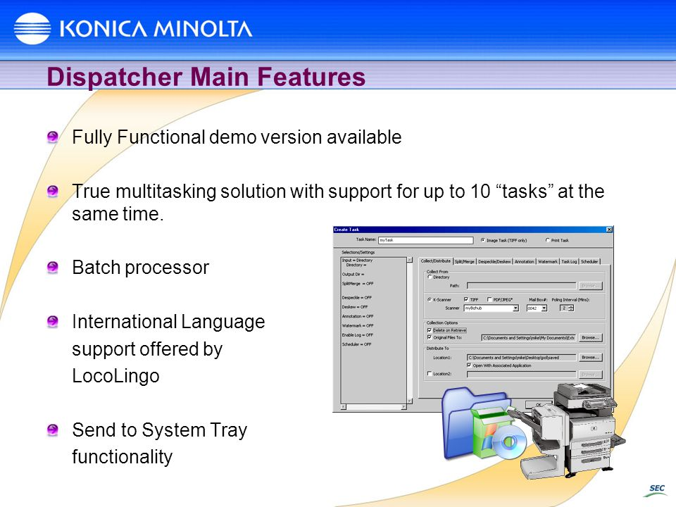 Dispatcher Main Features