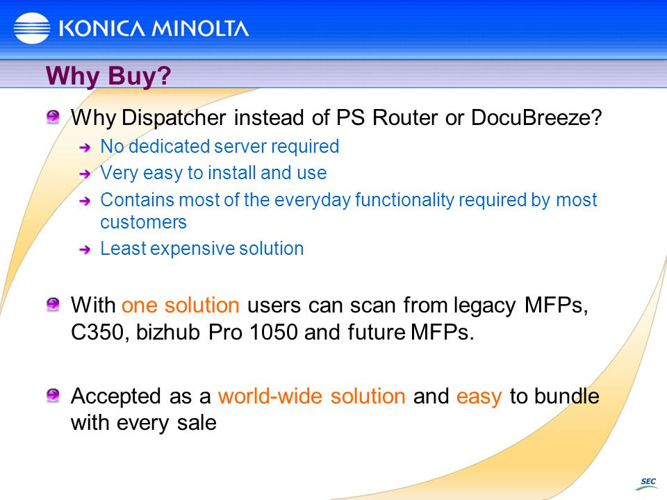 Why Buy Why Dispatcher instead of PS Router or DocuBreeze