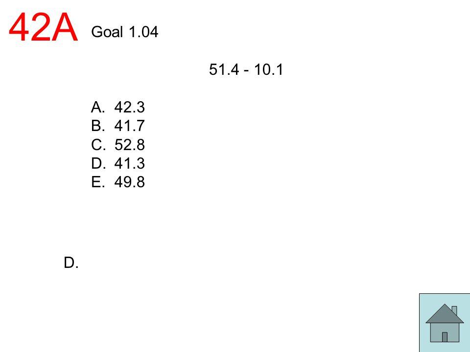 42A Goal 1.04 51.4 - 10.1 42.3 41.7 52.8 41.3 49.8 D.