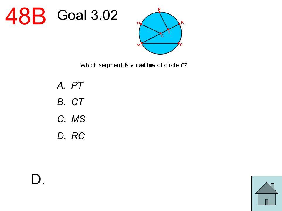 48B Goal 3.02 PT CT MS RC D.
