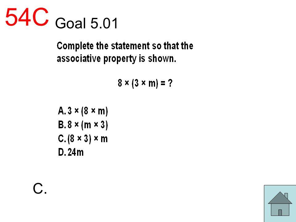 54C Goal 5.01 C.