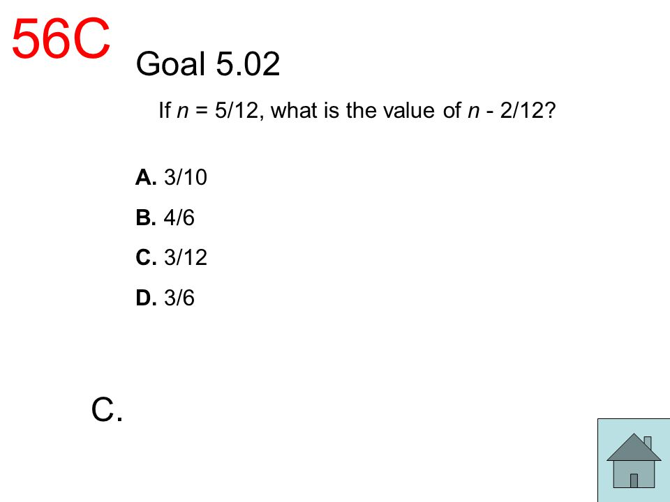 If n = 5/12, what is the value of n - 2/12