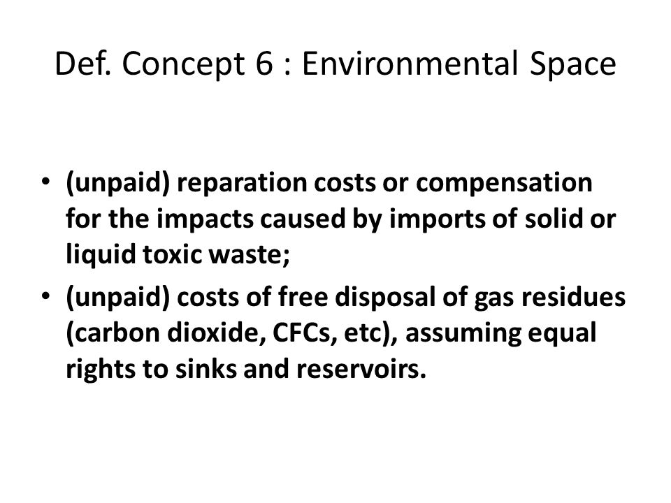 Def. Concept 6 : Environmental Space