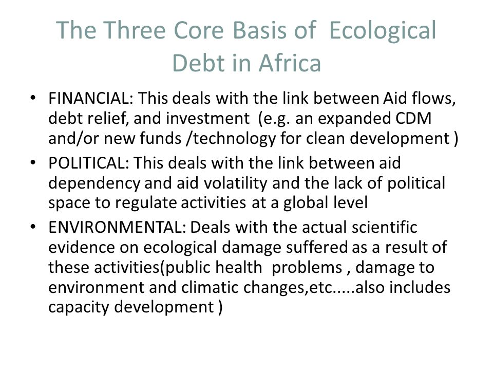 The Three Core Basis of Ecological Debt in Africa