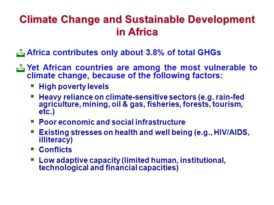 Climate Change and Sustainable Development in Africa