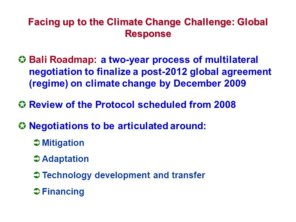 Facing up to the Climate Change Challenge: Global Response