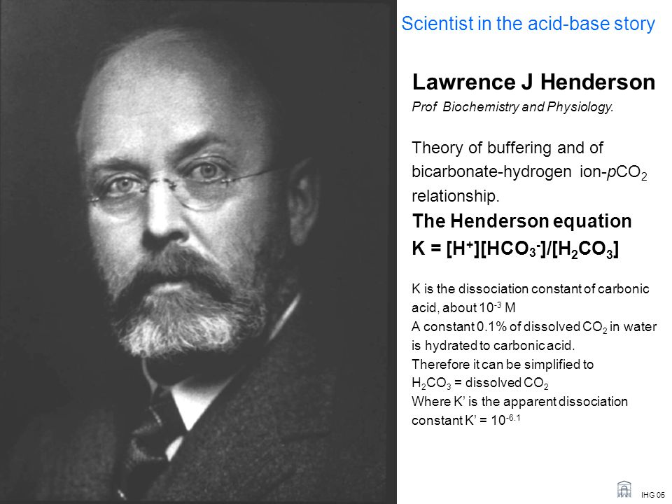 Lawrence J Henderson Scientist in the acid-base story
