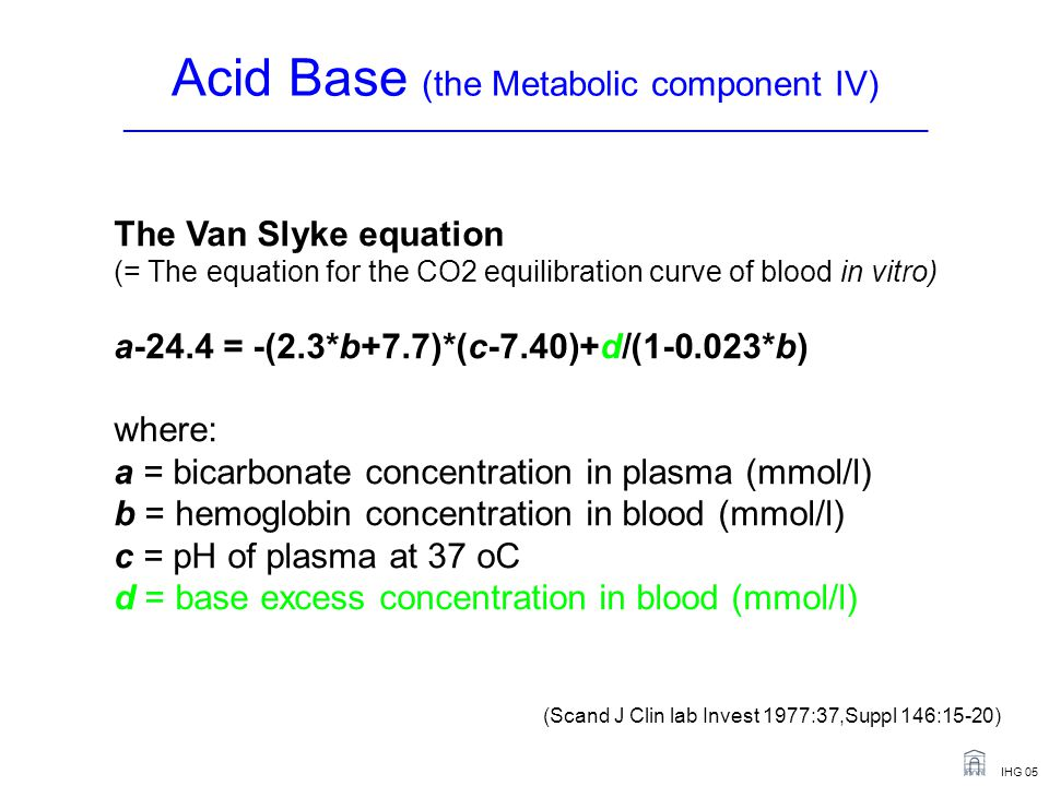 Acid Base (the Metabolic component IV) _______________________________________________________________________