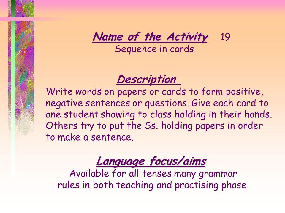 Name of the Activity 19 Description Language focus/aims