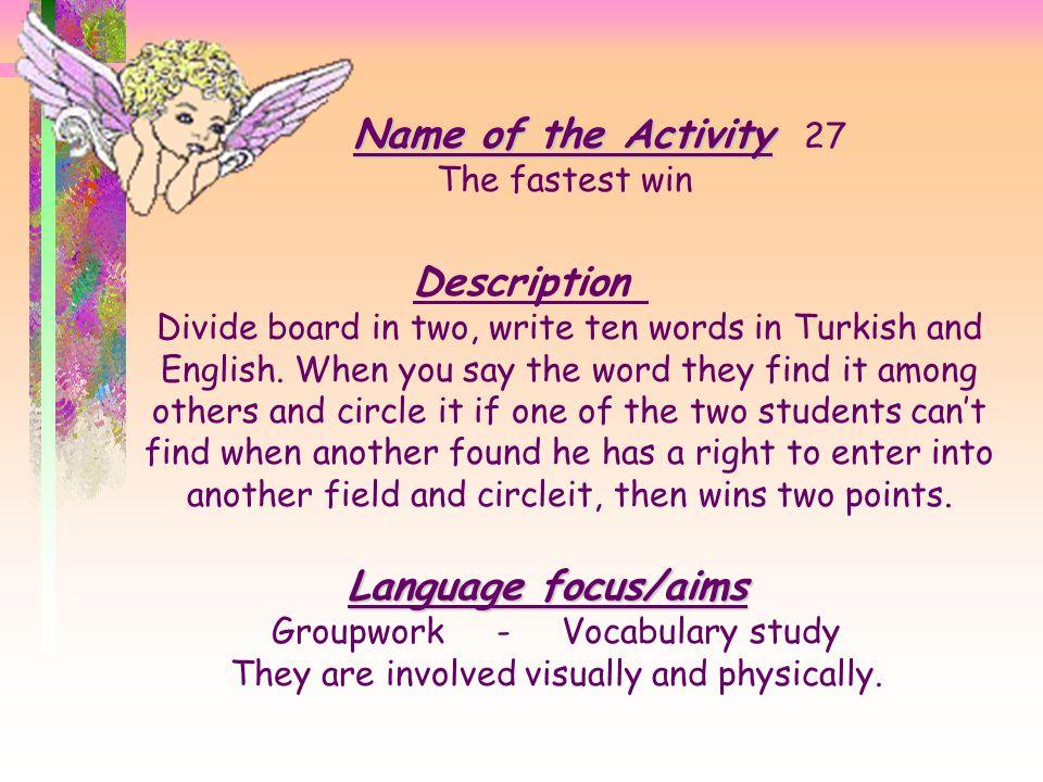 Name of the Activity 27 Description Language focus/aims