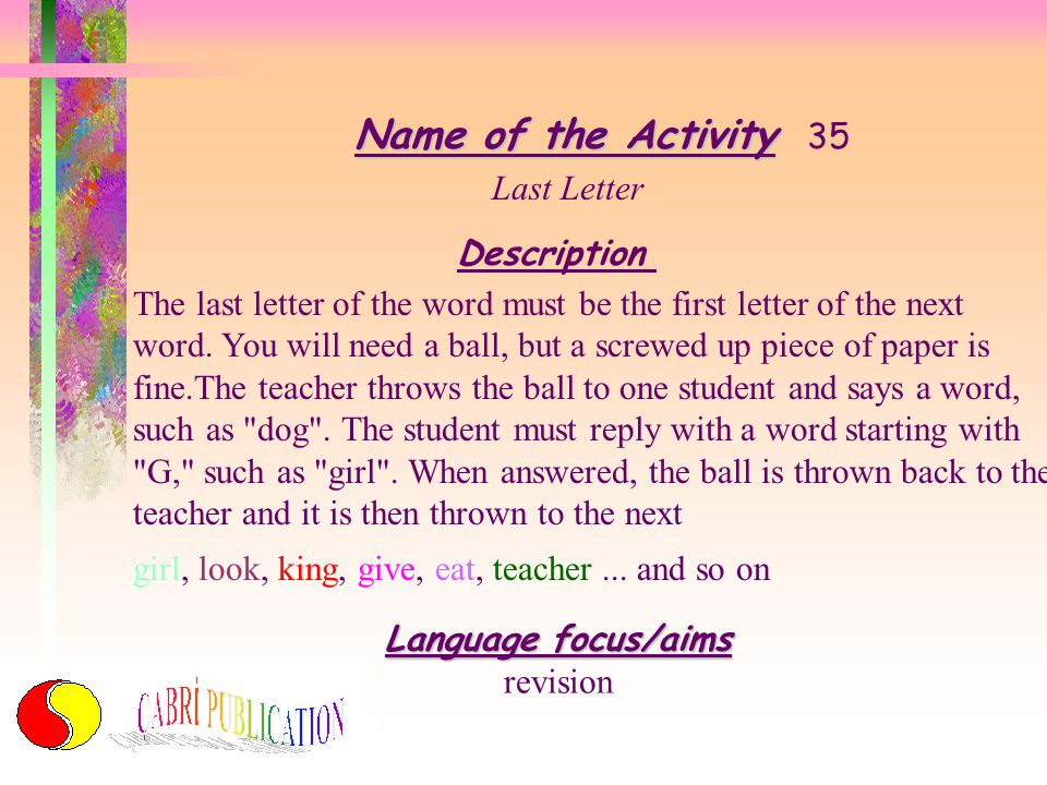 Name of the Activity 35 Last Letter