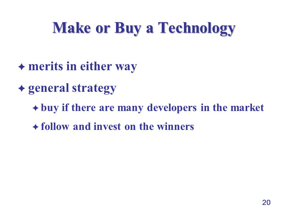 Make or Buy a Technology