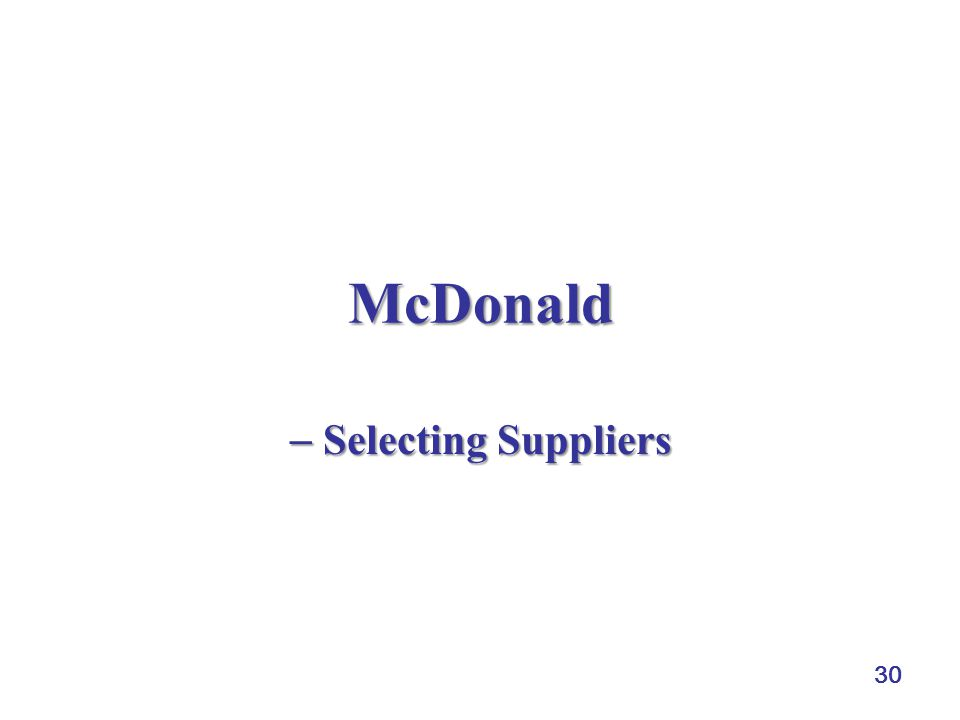 McDonald  Selecting Suppliers 30