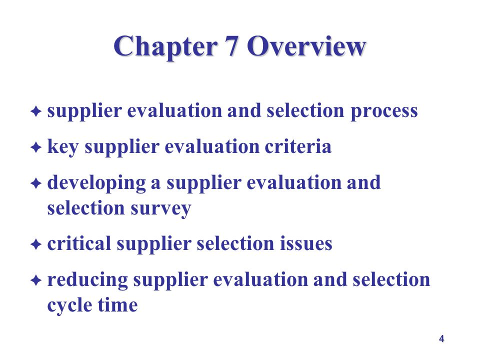 Chapter 7 Overview supplier evaluation and selection process