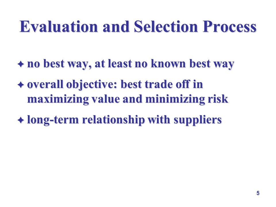 Evaluation and Selection Process