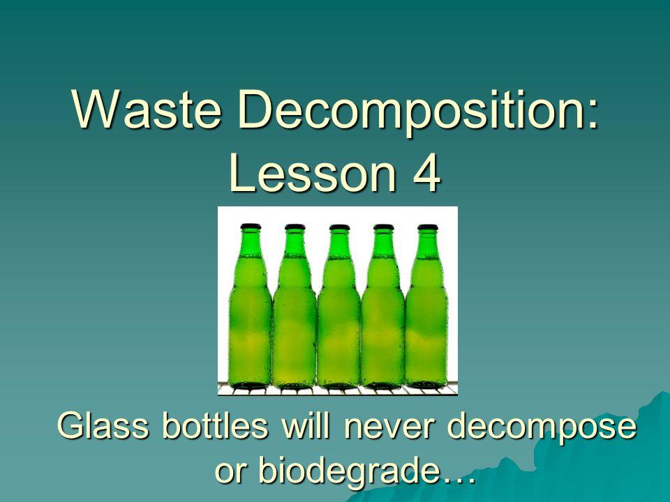 Waste Decomposition: Lesson 4