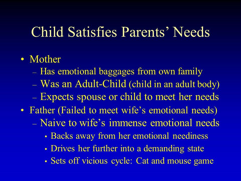 Child Satisfies Parents' Needs