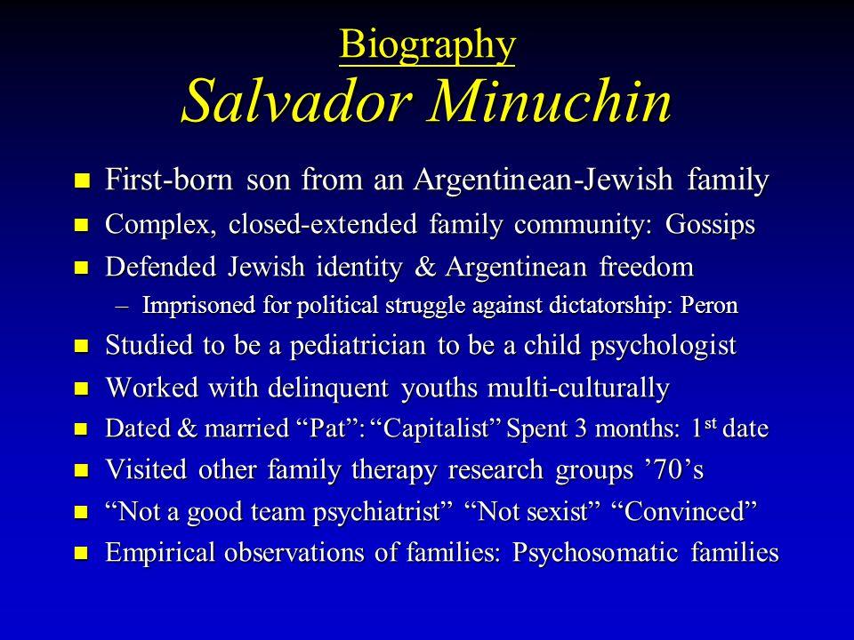 Biography Salvador Minuchin