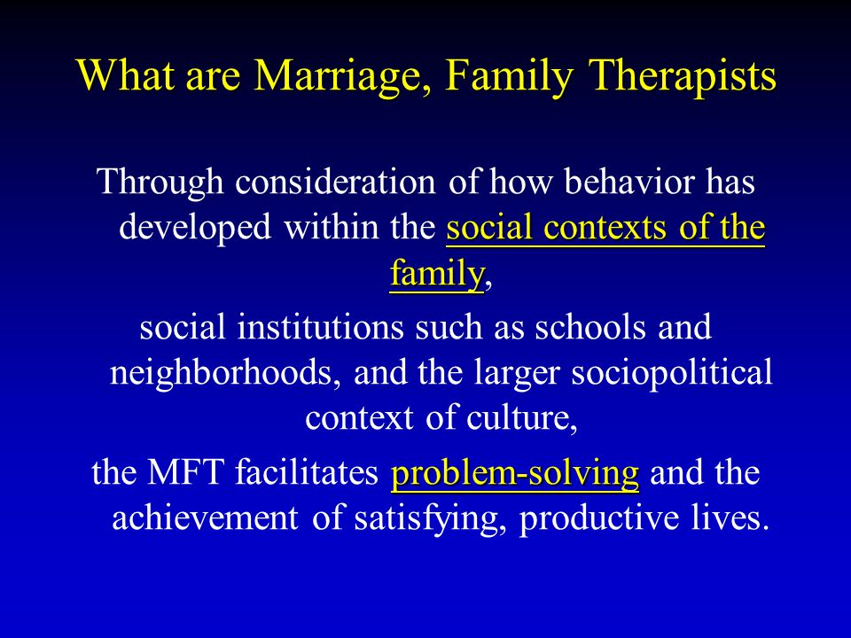 What are Marriage, Family Therapists
