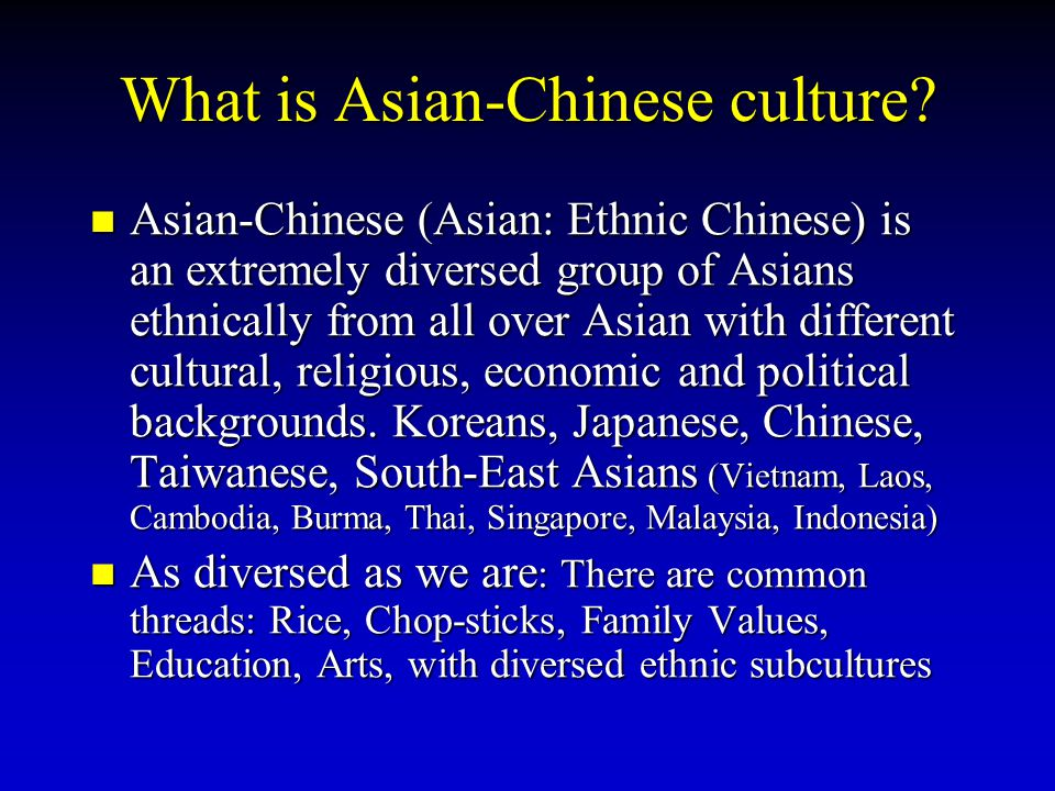 What is Asian-Chinese culture