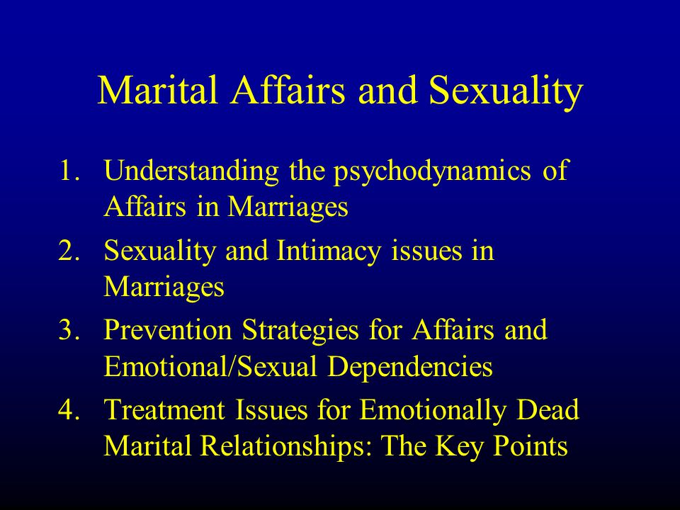 Marital Affairs and Sexuality