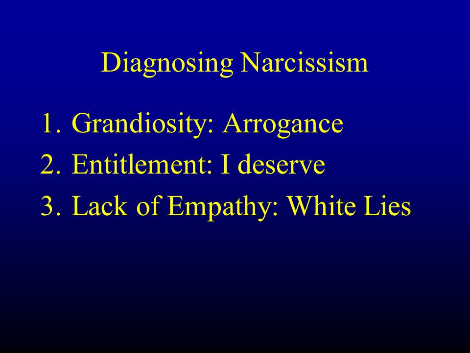 Diagnosing Narcissism