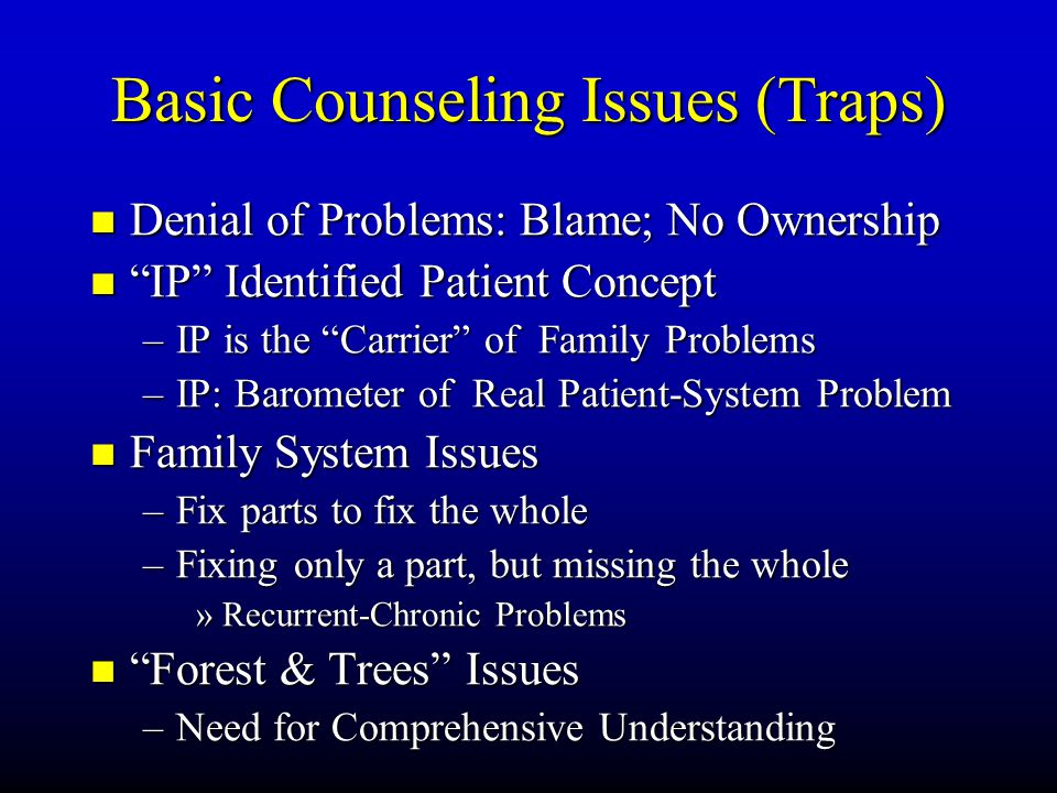 Basic Counseling Issues (Traps)