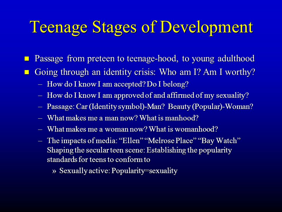 Teenage Stages of Development