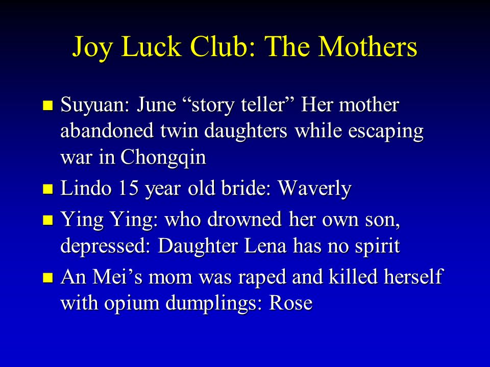Joy Luck Club: The Mothers