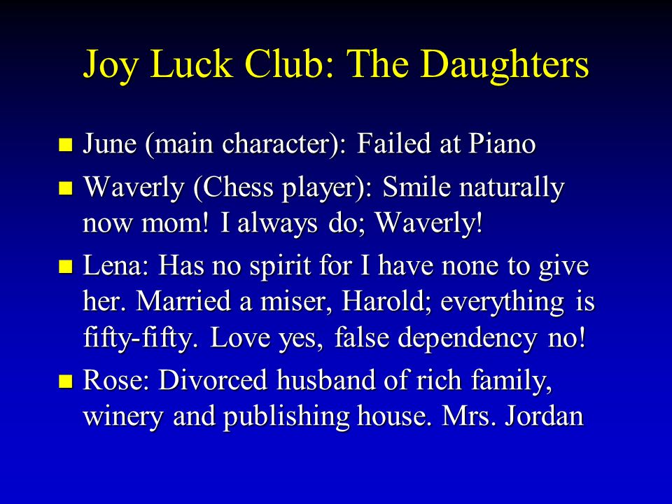 Joy Luck Club: The Daughters