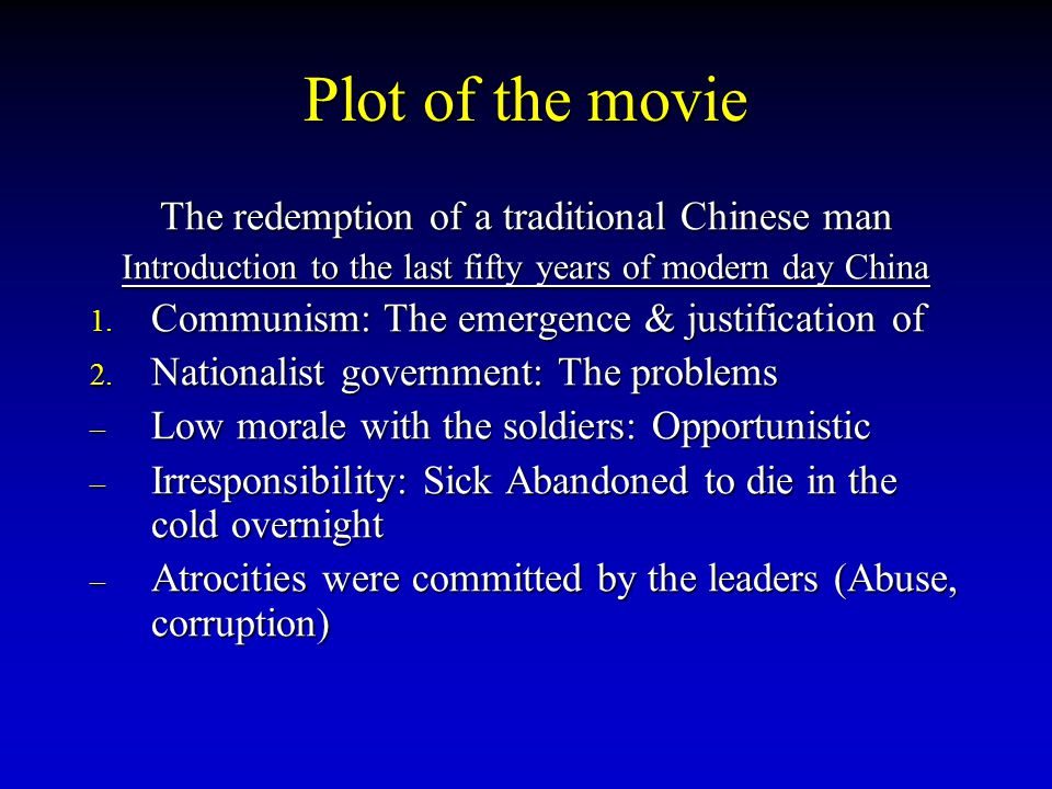 Plot of the movie The redemption of a traditional Chinese man