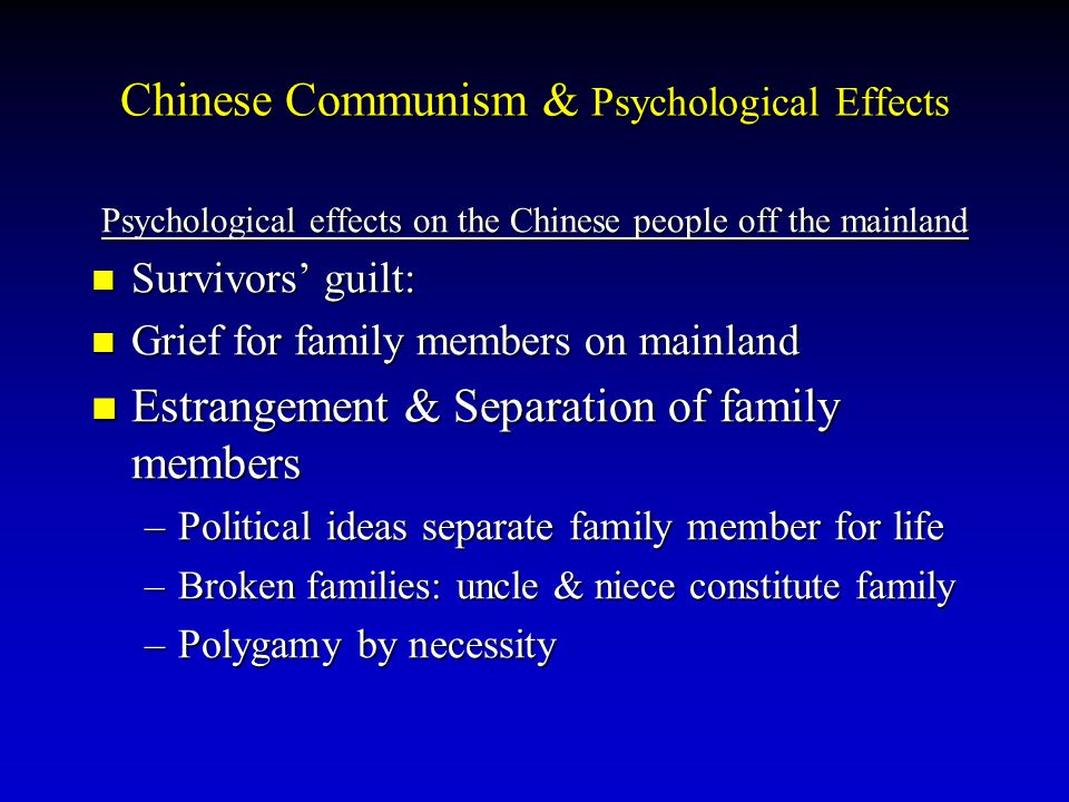 Chinese Communism & Psychological Effects