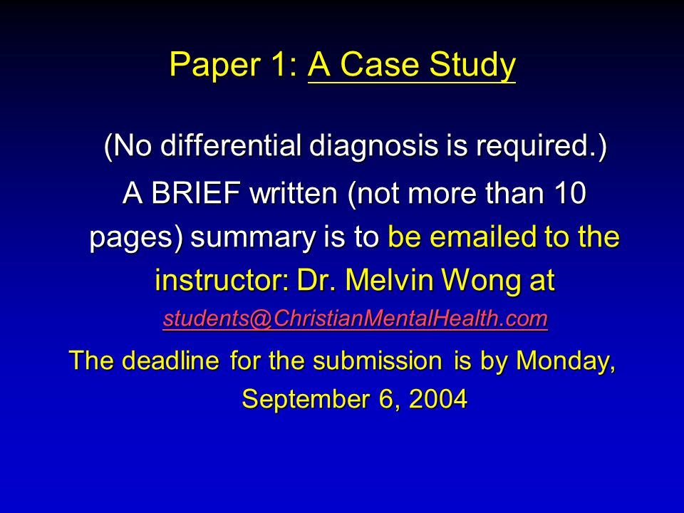 Paper 1: A Case Study (No differential diagnosis is required.)