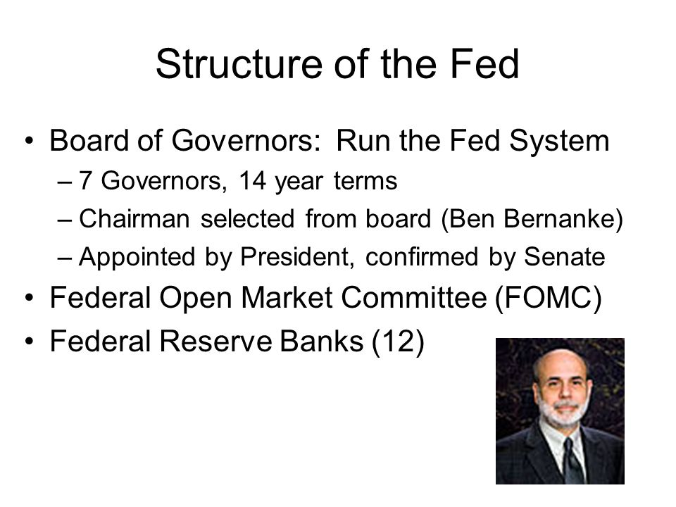Structure of the Fed Board of Governors: Run the Fed System