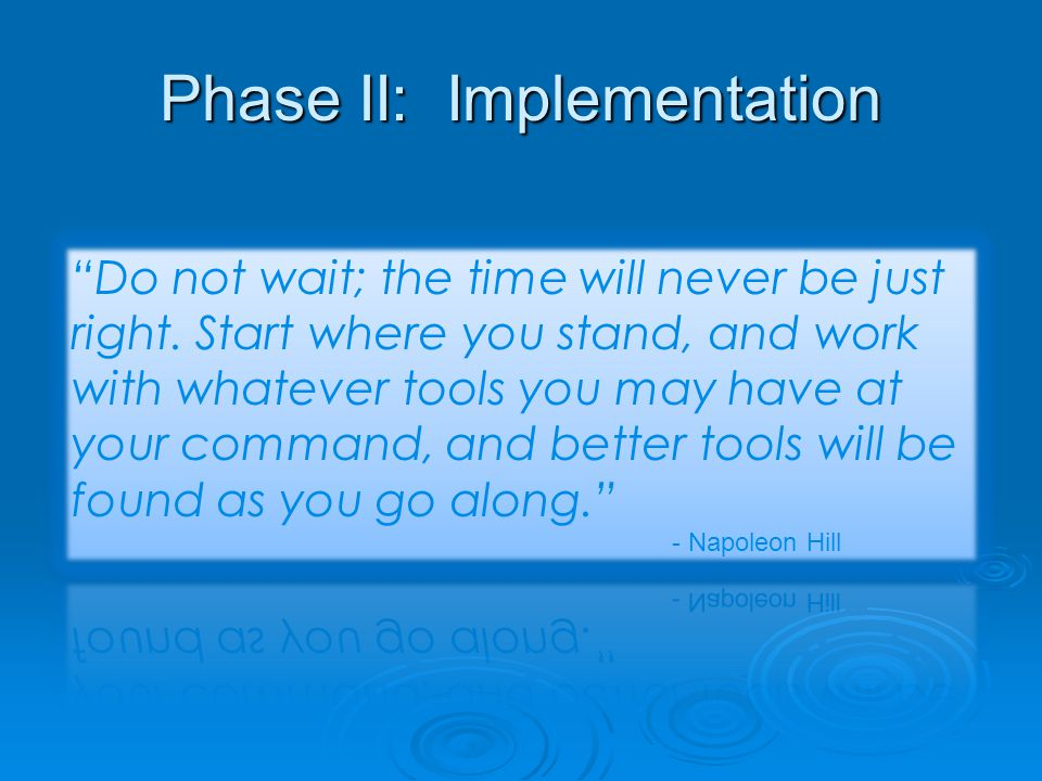Phase II: Implementation