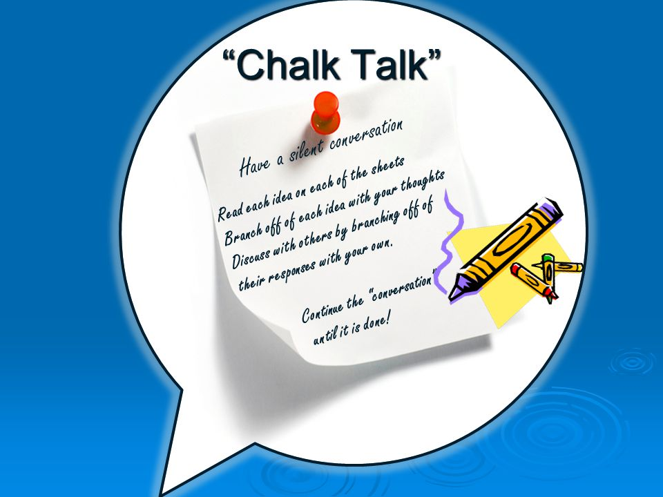 Chalk Talk Have a silent conversation