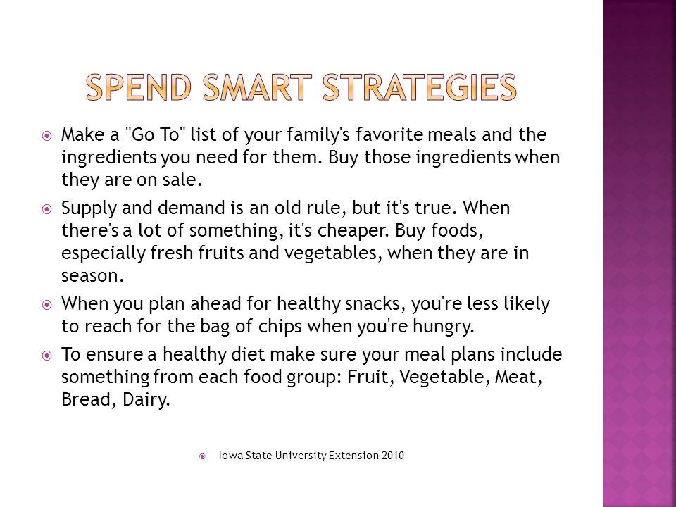 Spend smart strategies