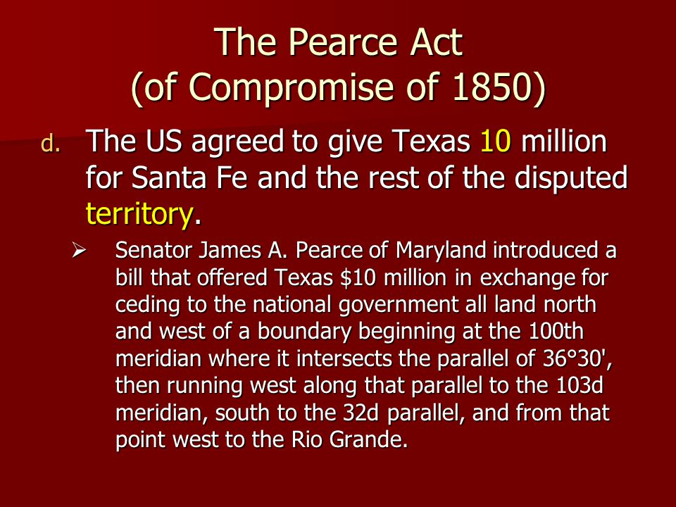 The Pearce Act (of Compromise of 1850)