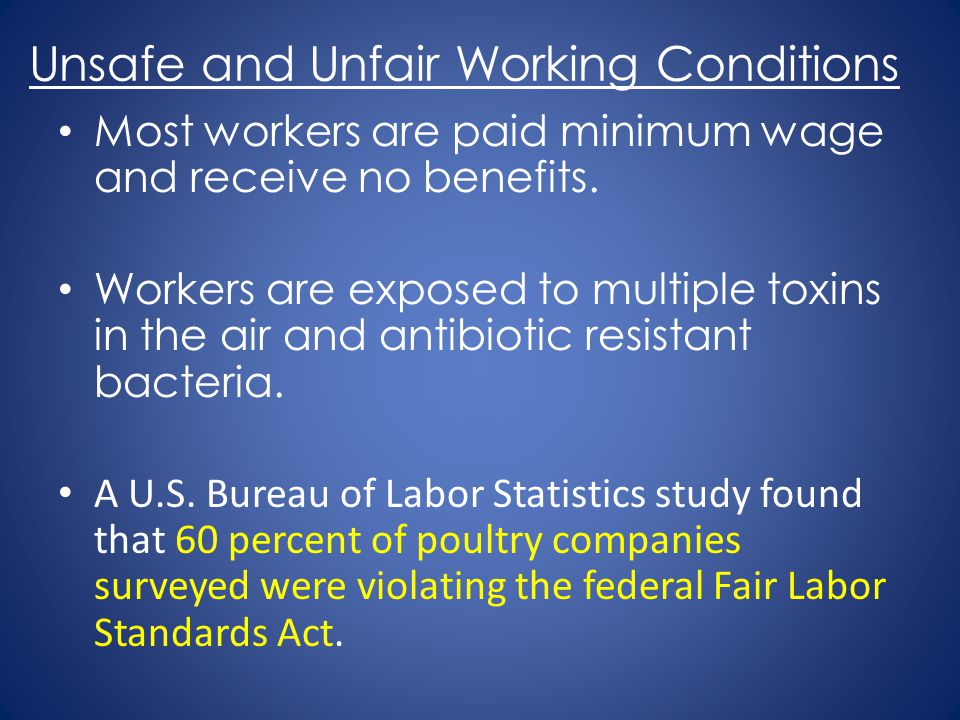 Unsafe and Unfair Working Conditions