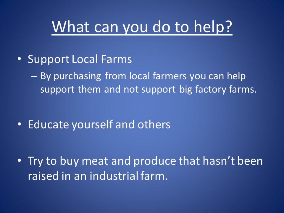 What can you do to help Support Local Farms