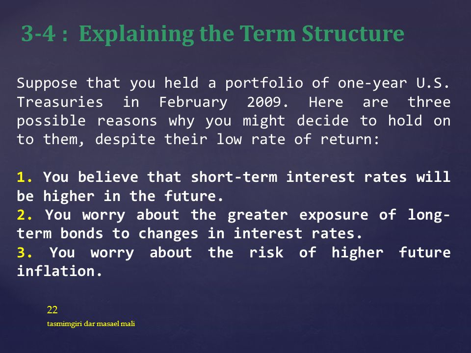 3-4 : Explaining the Term Structure