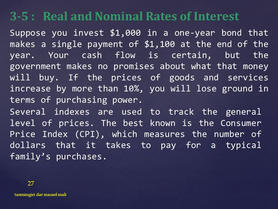 3-5 : Real and Nominal Rates of Interest