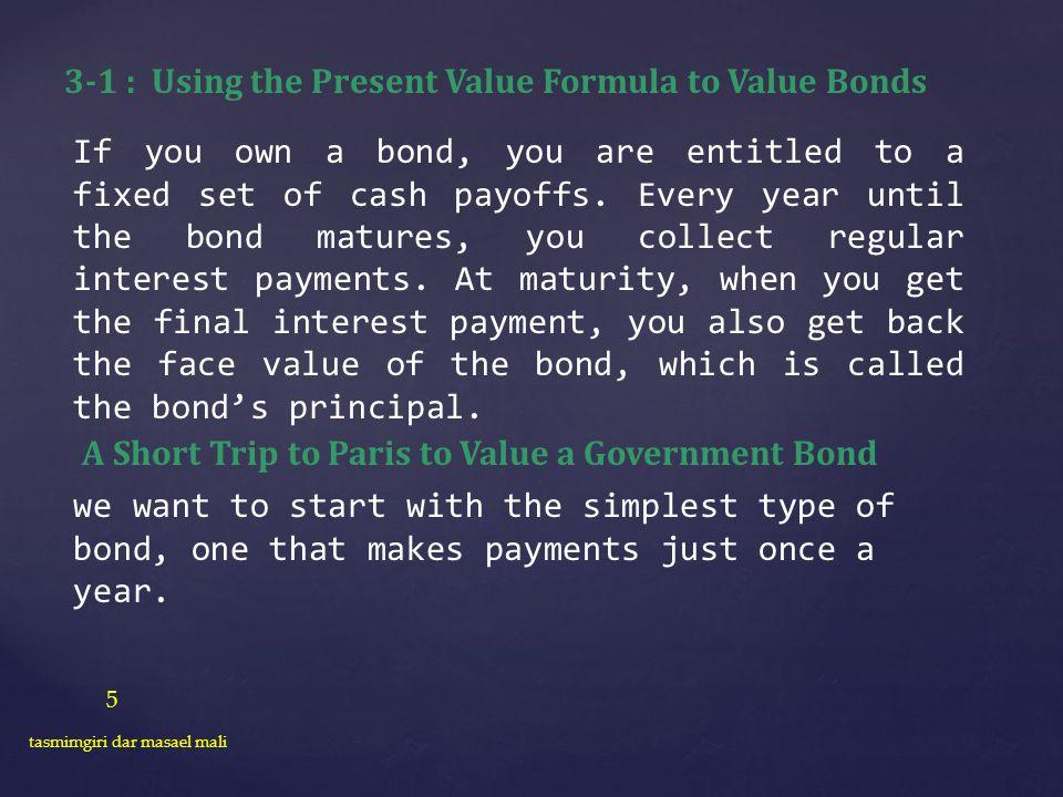 3-1 : Using the Present Value Formula to Value Bonds